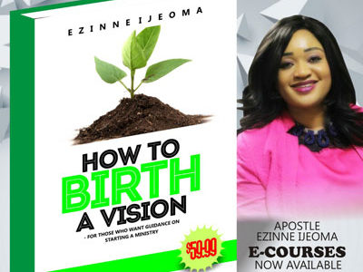 How to birth a Vision- For those who want guidiance on starting a ministry